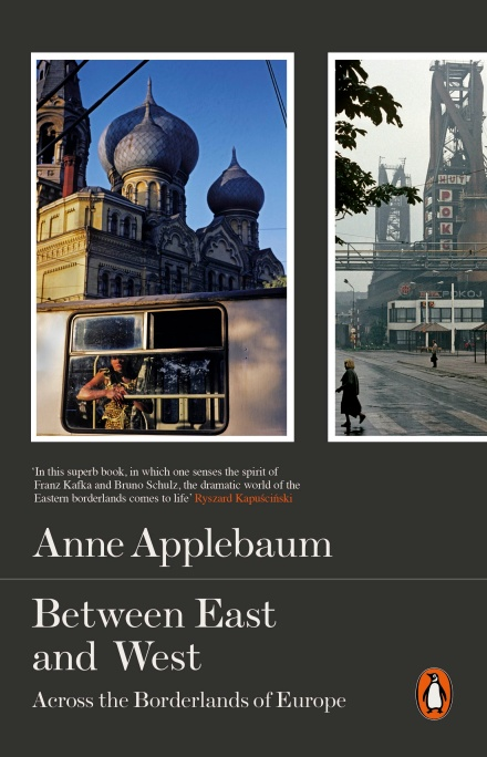 The cover of Anne Applebaum's book 'Between East and West'